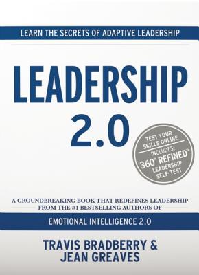 Leadership 2.0 By Bradberry, Travis/ Greaves, Jean